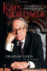 JOHN MORTIMER by Graham Lord