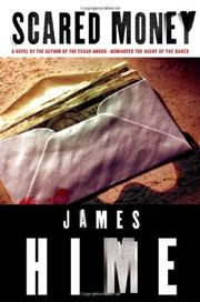SCARED MONEY by James Hime