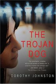 THE TROJAN DOG by Dorothy Johnston