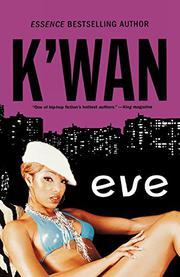 EVE by K'wan