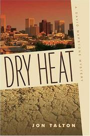 DRY HEAT by Jon Talton