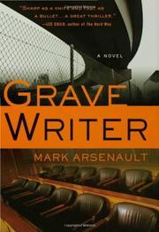 GRAVEWRITER by Mark Arsenault
