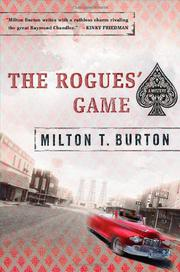 THE ROGUES' GAME by Milton T. Burton