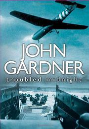 TROUBLED MIDNIGHT by John E. Gardner