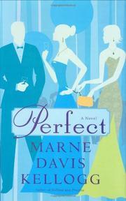 PERFECT by Marne Davis Kellogg