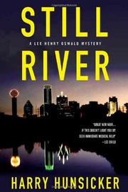 STILL RIVER by Harry Hunsicker