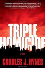 TRIPLE HOMICIDE by Charles J. Hynes