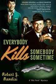 EVERYBODY KILLS SOMEBODY SOMETIME by Robert J. Randisi