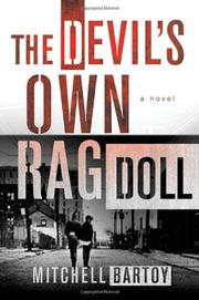 THE DEVIL'S OWN RAGDOLL by Mitchell Bartoy