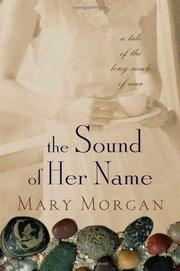 THE SOUND OF HER NAME by Mary Morgan