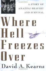 WHERE HELL FREEZES OVER by David A.  Kearns