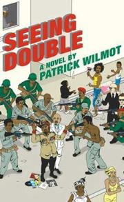 SEEING DOUBLE by Patrick Wilmot