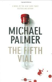 THE FIFTH VIAL by Michael Palmer