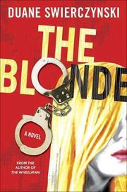 THE BLONDE by Duane Swierczynski