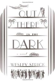 OUT THERE IN THE DARK by Wesley Strick
