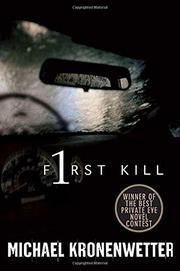 FIRST KILL by Michael Kronenwetter
