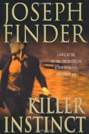 KILLER INSTINCT by Joseph Finder