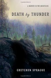 DEATH BY THUNDER by Gretchen Sprague