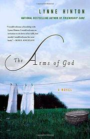 THE ARMS OF GOD by Lynne Hinton