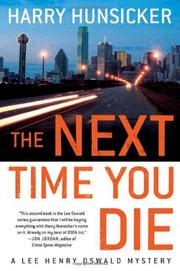 THE NEXT TIME YOU DIE by Harry Hunsicker