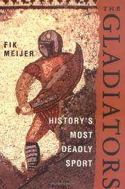 THE GLADIATORS by Fik Meijer
