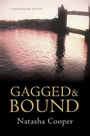GAGGED AND BOUND by Natasha Cooper