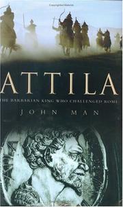 ATTILA by John Man