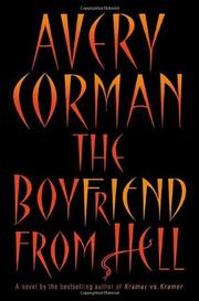 THE BOYFRIEND FROM HELL by Avery Corman