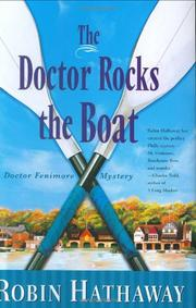 THE DOCTOR ROCKS THE BOAT by Robin Hathaway