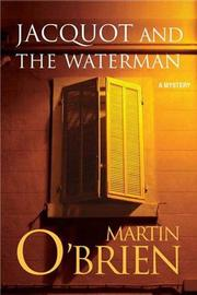 JACQUOT AND THE WATERMAN by Martin O'Brien