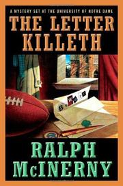 THE LETTER KILLETH by Ralph McInerny