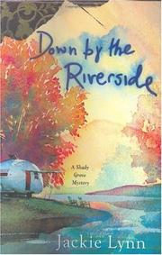 DOWN BY THE RIVERSIDE by Jackie Lynn