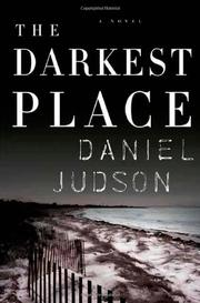 THE DARKEST PLACE by Daniel Judson