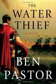 THE WATER THIEF by Ben Pastor