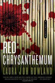 RED CHRYSANTHEMUM by Laura Joh Rowland