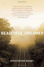 BEAUTIFUL DREAMER by Christopher Bigsby