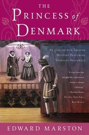 THE PRINCESS OF DENMARK by Edward Marston