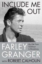 INCLUDE ME OUT by Farley Granger