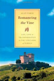 ROMANCING THE VINE by Alan Tardi
