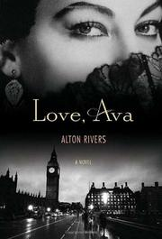 LOVE, AVA by Alton Rivers