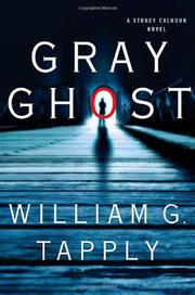 GRAY GHOST by William G. Tapply