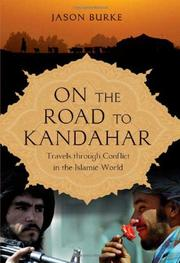 ON THE ROAD TO KANDAHAR by Jason Burke