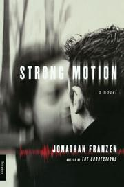 STRONG MOTION by Jonathan Franzen