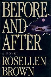 BEFORE AND AFTER by Rosellen Brown