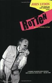 """ROTTEN: No Irish, No Blacks, No Dogs"" by John with Keith Zimmerman & Kent Zimmerman Lydon"