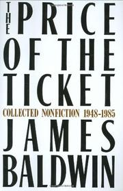 THE PRICE OF THE TICKET by James Baldwin
