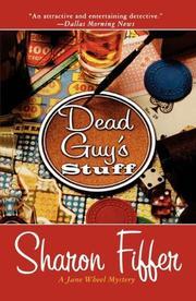 DEAD GUY'S STUFF by Sharon Fiffer