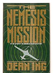 THE NEMESIS MISSION by Dean Ing