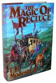 THE MAGIC OF RECLUCE by Jr. Modesitt