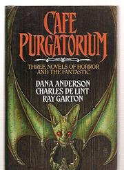 CAFE PURGATORIUM by Dana M. Anderson